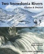 Two Snowdonia Rivers - Glaslyn and Dwyryd